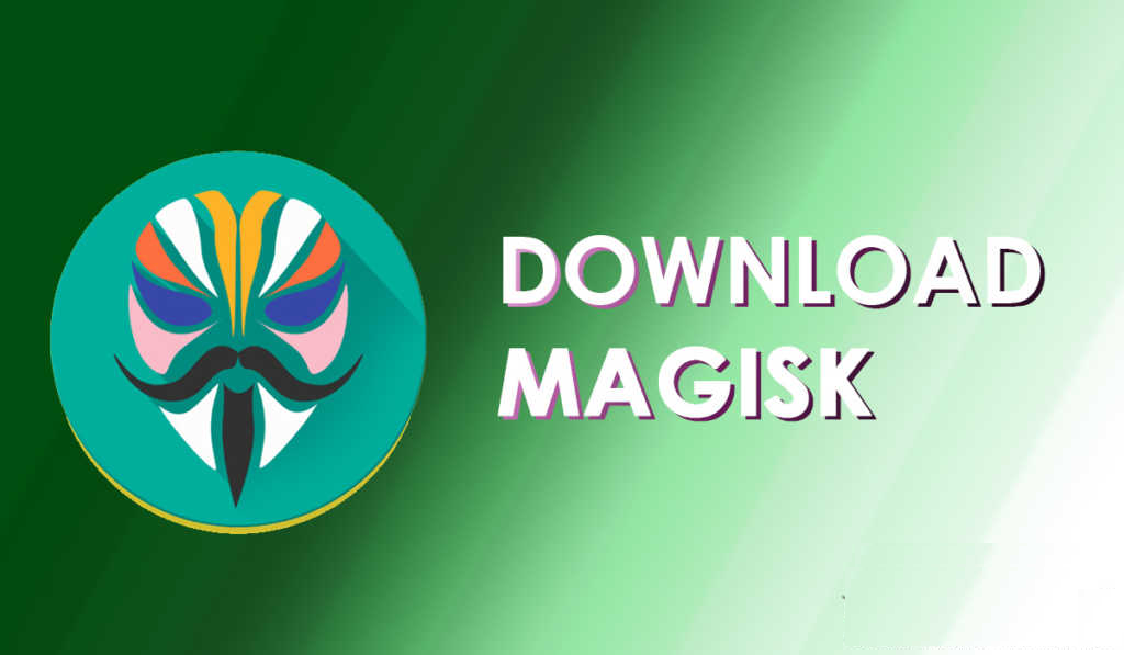 Download And Install Magisk 18.1 and Latest Magisk Manager 7.0