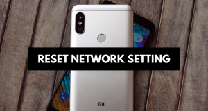 Reset Xiaomi Redmi Note 7 Network Settings