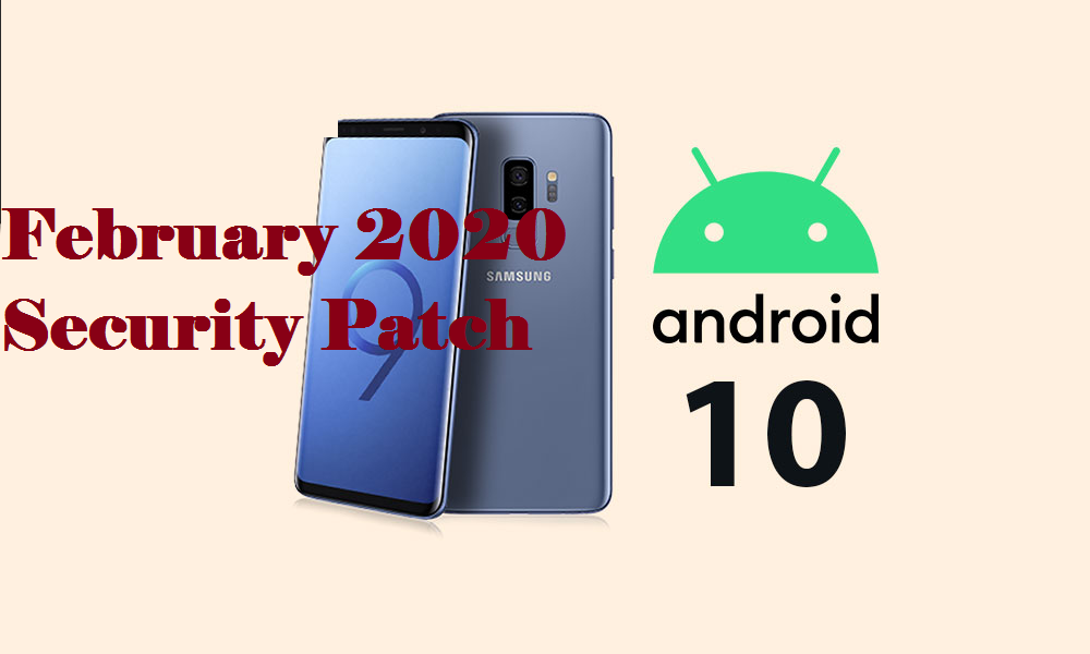 February 2020 security patch for Galaxy S9